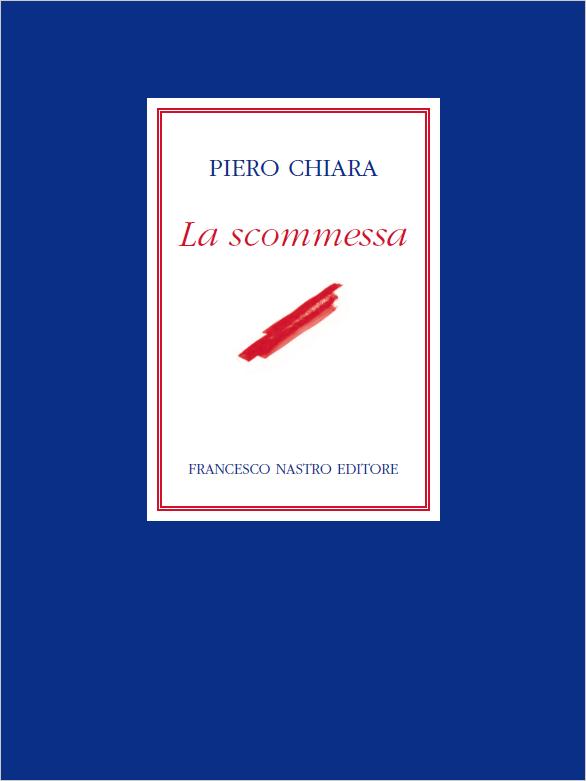la scommessa, Racconto inedito di Piero Chiara