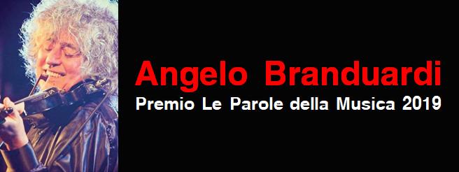 Premio le parole della Musica 2019 a ANGELO BRANDUARDI