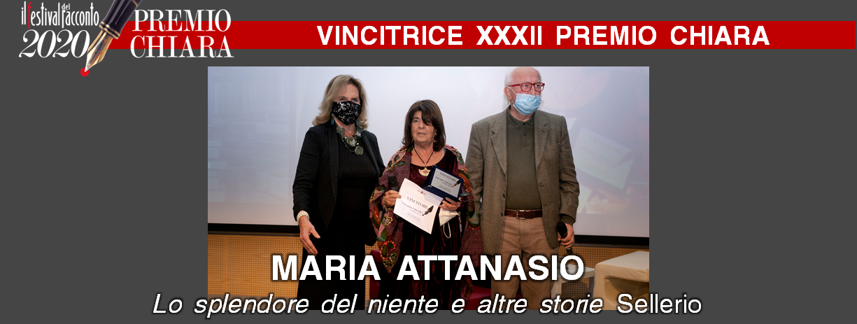 Maria Attanasio vince il XXXII Premio Chiara