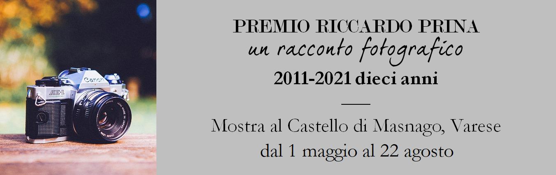 Mostra retrospettiva decennale Premio fotografia e parola Riccardo Prina 2011-2021
