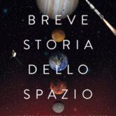 """Giovanni Caprara, """"Breve storia dello spazio"""""""