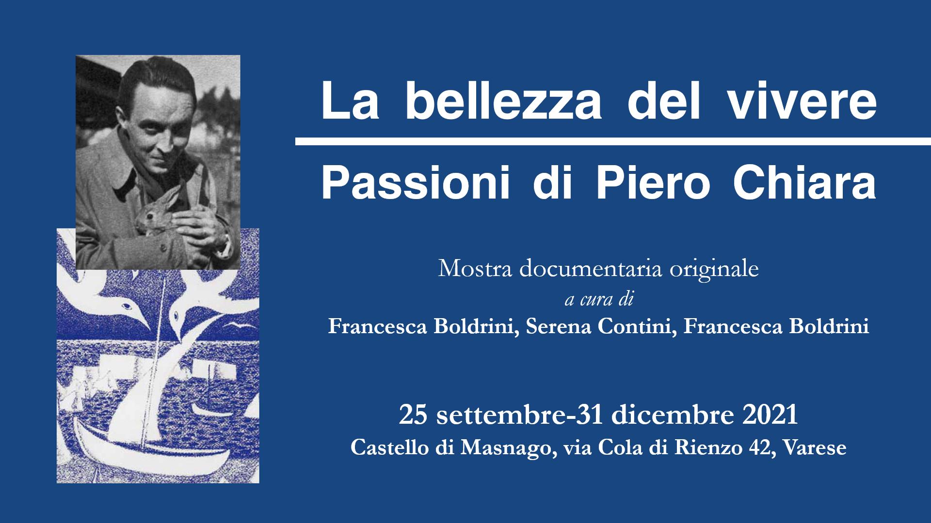 La bellezza del vivere, passioni di Piero Chiara